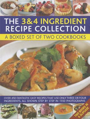 The 3   4 Ingredient Recipe Collection