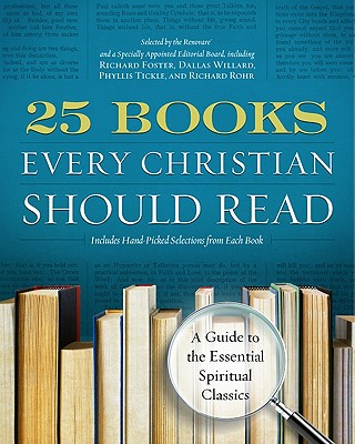 25 Books Every Christian Should Read: A Guide