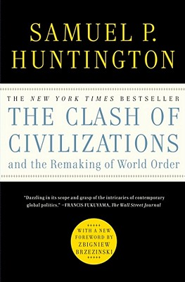 The Clash of Civilizations and the Remaking o