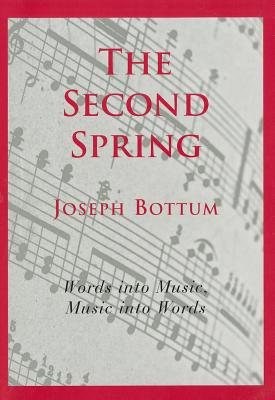 The Second Spring: Twenty~four Songs