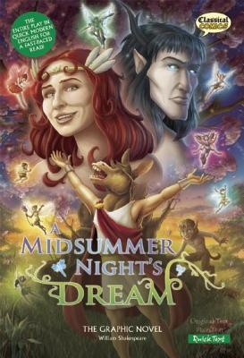 A Midsummer Night's Dream: The Graphic Novel: