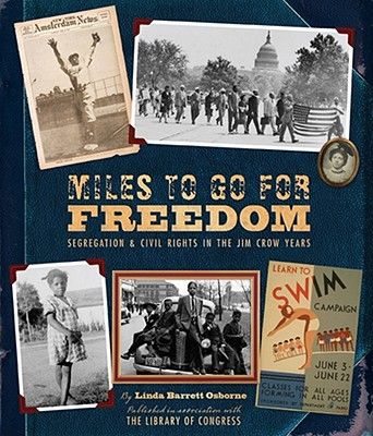 Miles to Go for Freedom: Segregation  Civil R