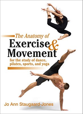 The Anatomy of Exercise   Movement for the St