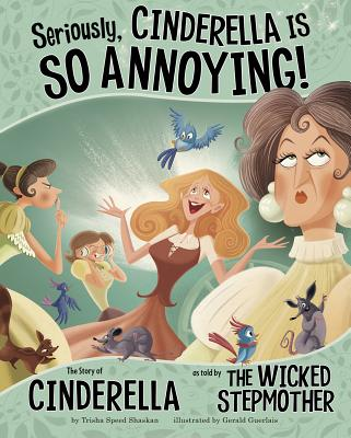 Seriously Cinderella Is So Annoying^!: The St