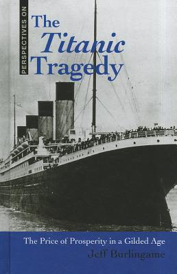 The Titanic Tragedy: The Price of Prosperity