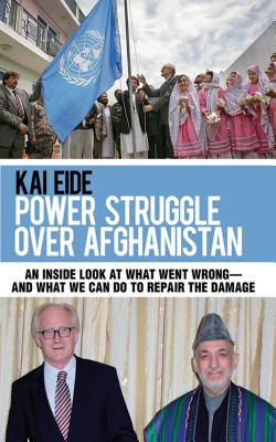 Power Struggle Over Afghanistan: An Inside Lo