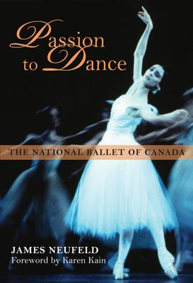 Passion to Dance: The National Ballet of Cana