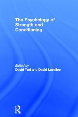 The Psychology of Strength and Conditioning