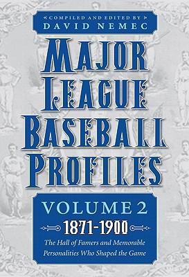 Major League Baseball Profiles 1871~1900