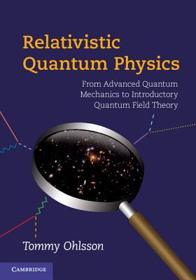 Relativistic Quantum Physics: From Advanced Q