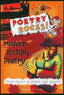 Modern British Poetry: The World Is Never the