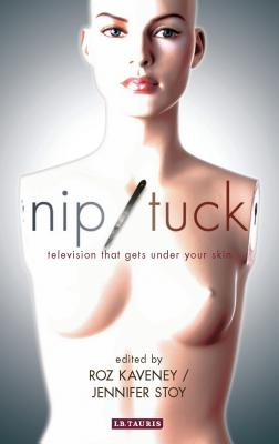 Nip  Tuck: Television That Gets Under Your Sk