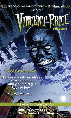 Vincent Price Presents: The Abominable Dr. Phibes, Family of the Night, Rue the Day and The Tell Tale Tape