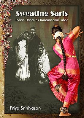 Sweating Saris: Indian Dance As Transnational