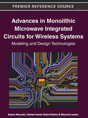 Advances in Monolithic Microwave Integrated Circuits for Wireless Systems: Modeling and Design Technologies