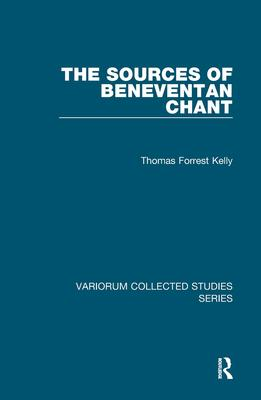 The Sources of Beneventan Chant