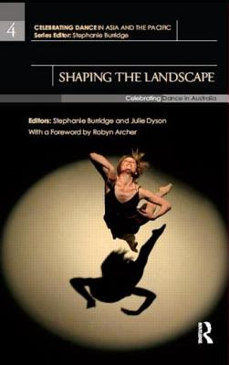 Shaping the Landscape: Celebrating Dance in A