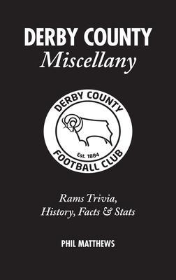 Derby County Miscellany: Rams Trivia History