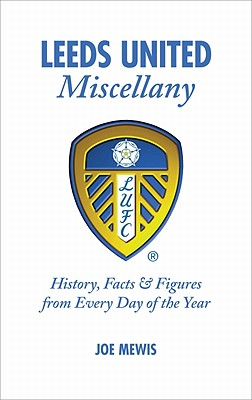 Leeds United Miscellany