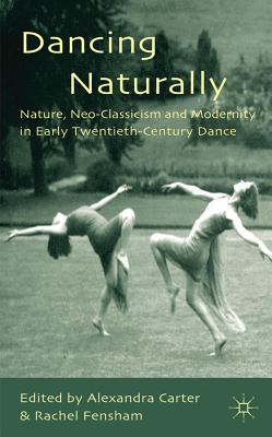 Dancing Naturally: Nature Neo~Classicism and