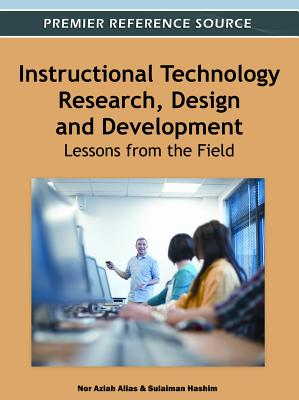 Instructional Technology Research, Design and Development: Lessons from the Field