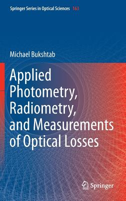 Applied Photometry Radiometry and Measurement