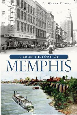 A Brief History of Memphis