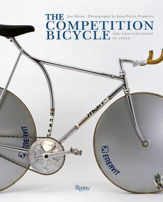 The Competition Bicycle: A Photographic Histo