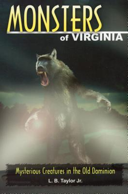 Monsters of Virginia: Mysterious Creatures in