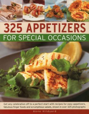 325 Appetizers for Special Occasions: Get any