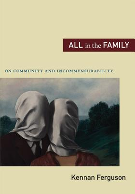 All in the Family: On Community and Incommens