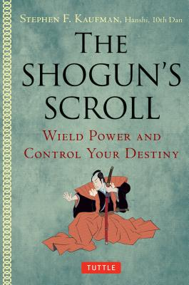The Shogun's Scroll: Wield Power and Control
