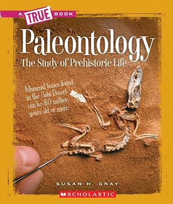 Paleontology: The Study of Prehistoric Life