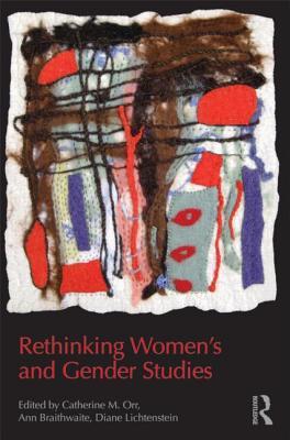 Rethinking Women's and Gender Studies