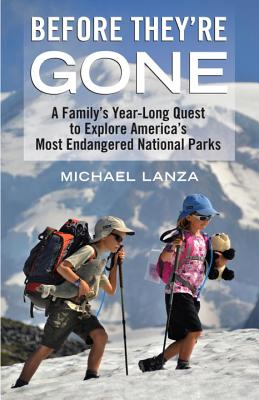 Before They're Gone: A Family's Year~Long Que