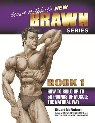 How to Build up to 50 Pounds of Muscle the Na