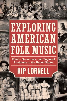 Exploring American Folk Music: Ethnic Grassro