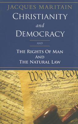 Christianity and Democracy and the Rights of