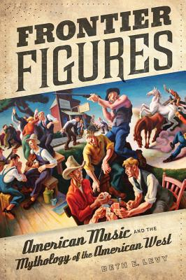 Frontier Figures: American Music and the Myth