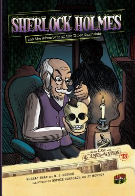 #13 Sherlock Holmes and the Adventure of the Three Garridebs