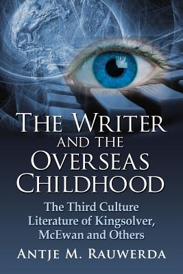 The Writer and the Overseas Childhood: The Th