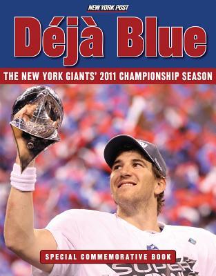 Deja Blue: The New York Giants' 2011 Ch ionsh