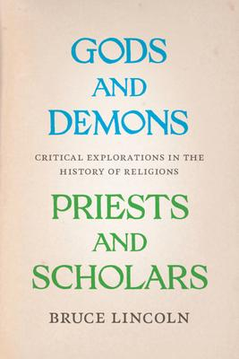Gods and Demons Priests and Scholars: Critica