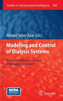 Modeling and Control of Dialysis Systems: Modeling Techniques of Hemodialysis Systems