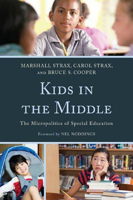 Kids in the Middle: The Micropolitics of Special Education