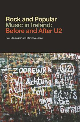 Rock and Popular Music in Ireland Before and