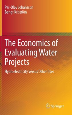 The Economics of Evaluating Water Projects: H