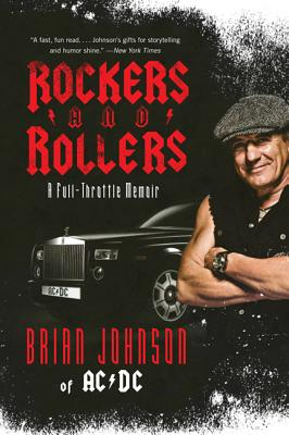 Rockers and Rollers: A Full~Throttle Memoir