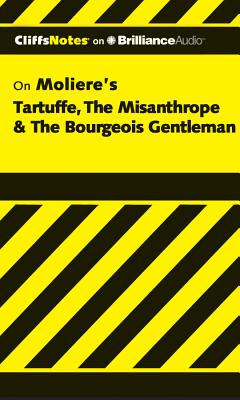 CliffsNotes on Moliere's Tartuffe The Misanth