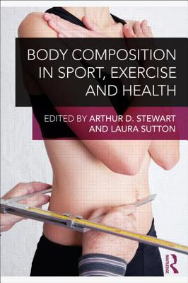 Body Composition in Sport Exercise and Health